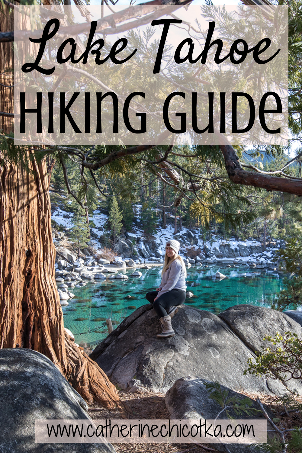 A Guide to the Best Hikes in Lake Tahoe | Travel Blog | Catherine Chicotka